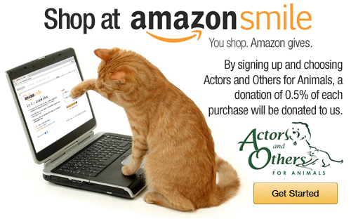 Shop AmazonSmile and Amazon will make a donation to Actors and Others for Animals